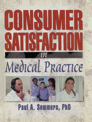 cover image of Consumer Satisfaction in Medical Practice