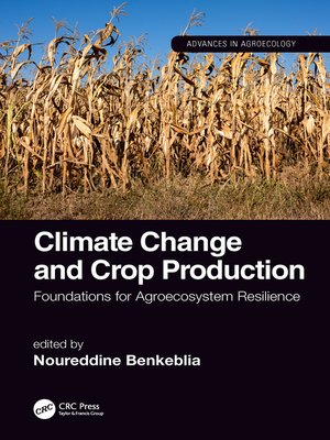 cover image of Climate Change and Crop Production