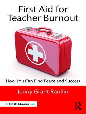 cover image of First Aid for Teacher Burnout