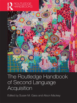 cover image of The Routledge Handbook of Second Language Acquisition