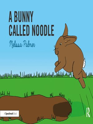 cover image of A Bunny Called Noodle