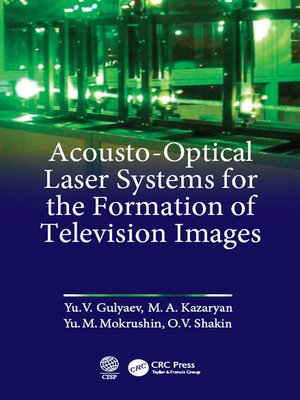 cover image of Acousto-Optical Laser Systems for the Formation of Television Images