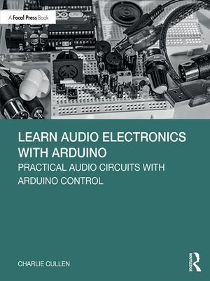 cover image of Learn Audio Electronics with Arduino