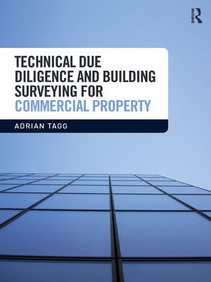 cover image of Technical Due Diligence and Building Surveying for Commercial Property