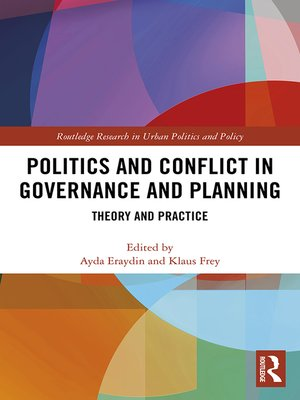 cover image of Politics and Conflict in Governance and Planning