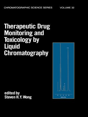 cover image of Therapeutic Drug Monitoring and Toxicology by Liquid Chromatography