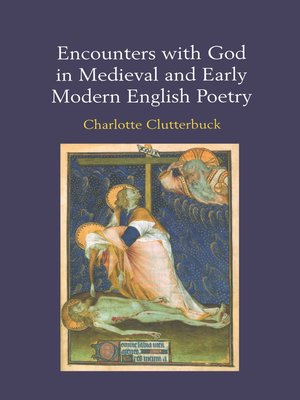 cover image of Encounters with God in Medieval and Early Modern English Poetry