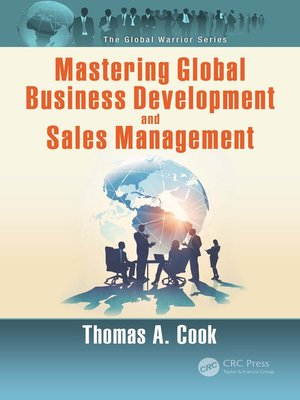 cover image of Mastering Global Business Development and Sales Management