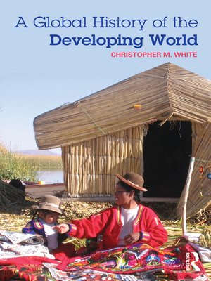 cover image of A Global History of the Developing World