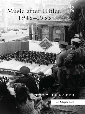 cover image of Music after Hitler, 1945-1955