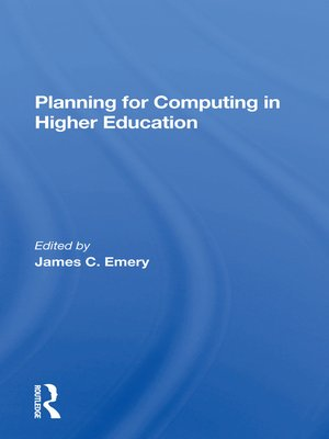 cover image of Planning For Computing In Higher Education