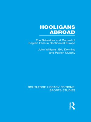 cover image of Hooligans Abroad (RLE Sports Studies)