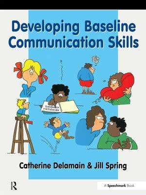 cover image of Developing Baseline Communication Skills