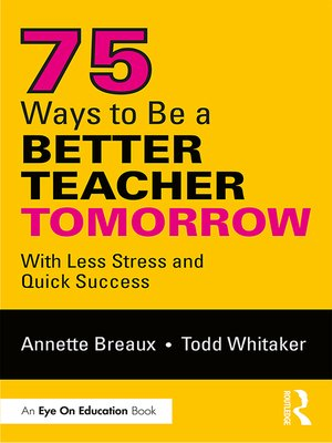 cover image of 75 Ways to Be a Better Teacher Tomorrow
