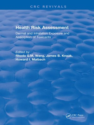 cover image of Health Risk Assessment Dermal and Inhalation Exposure and Absorption of Toxicants