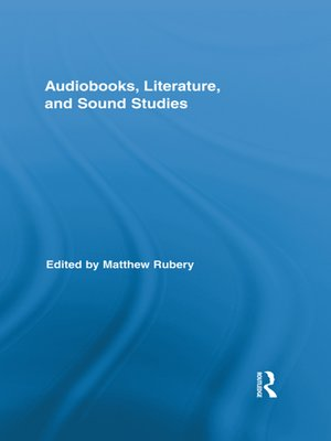 cover image of Audiobooks, Literature, and Sound Studies
