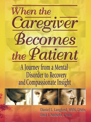 cover image of When the Caregiver Becomes the Patient