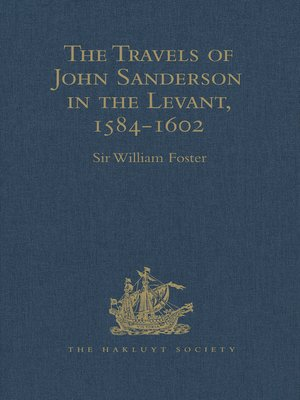 cover image of The Travels of John Sanderson in the Levant,1584-1602