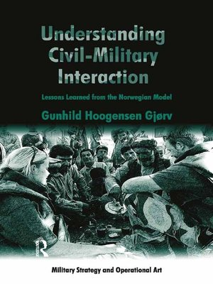 cover image of Understanding Civil-Military Interaction