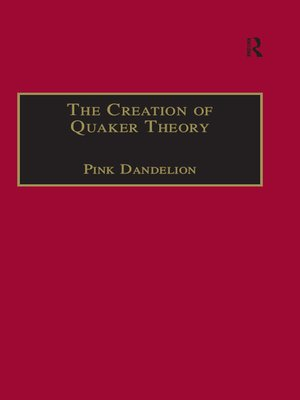 cover image of The Creation of Quaker Theory