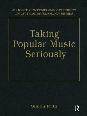 cover image of Taking Popular Music Seriously