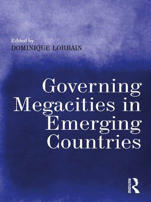 cover image of Governing Megacities in Emerging Countries