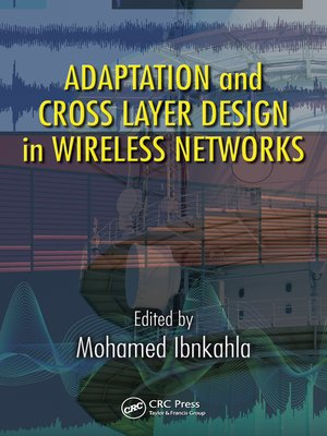 cover image of Adaptation and Cross Layer Design in Wireless Networks