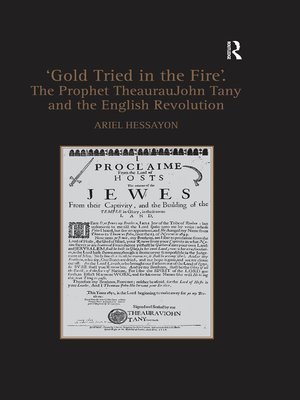 cover image of 'Gold Tried in the Fire'. the Prophet TheaurauJohn Tany and the English Revolution