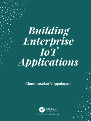 cover image of Building Enterprise IoT Applications