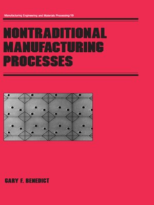 cover image of Nontraditional Manufacturing Processes