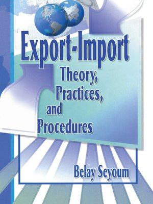 cover image of Export-Import Theory, Practices, and Procedures