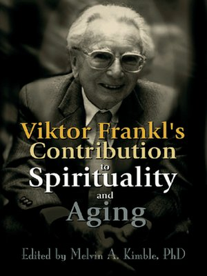 cover image of Viktor Frankl's Contribution to Spirituality and Aging