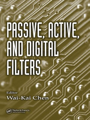 cover image of Passive, Active, and Digital Filters