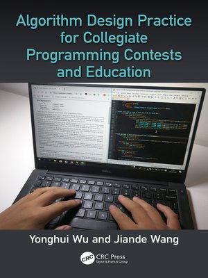 cover image of Algorithm Design Practice for Collegiate Programming Contests and Education