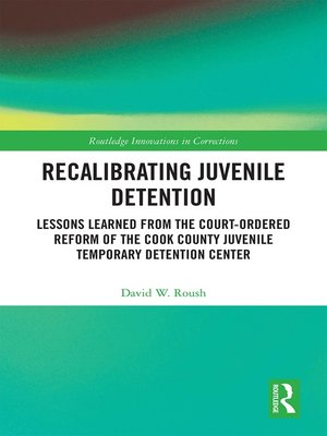 cover image of Recalibrating Juvenile Detention