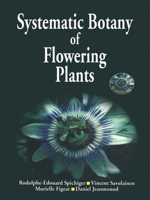 cover image of Systematic Botany of Flowering Plants