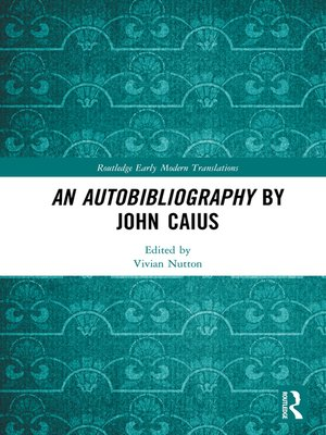 cover image of An Autobibliography by John Caius