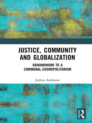 cover image of Justice, Community and Globalization