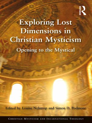 cover image of Exploring Lost Dimensions in Christian Mysticism
