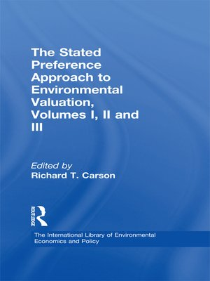 cover image of The Stated Preference Approach to Environmental Valuation, Volumes I, II and III