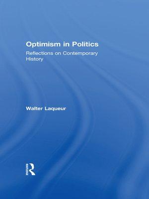 cover image of Optimism in Politics