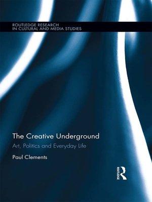cover image of The Creative Underground