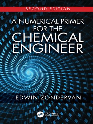 cover image of A Numerical Primer for the Chemical Engineer