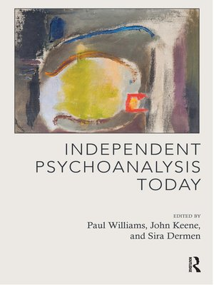cover image of Independent Psychoanalysis Today
