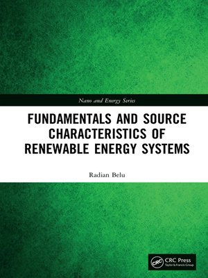cover image of Fundamentals and Source Characteristics of Renewable Energy Systems