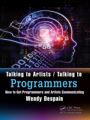 cover image of Talking to Artists / Talking to Programmers