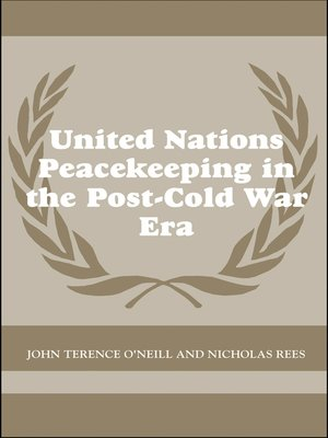 cover image of United Nations Peacekeeping in the Post-Cold War Era