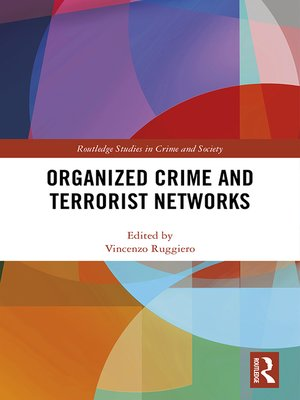 cover image of Organized Crime and Terrorist Networks