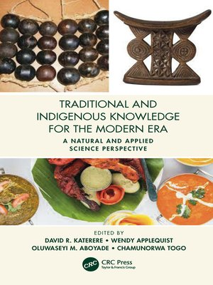 cover image of Traditional and Indigenous Knowledge Systems in the Modern Era