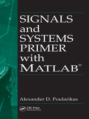 cover image of Signals and Systems Primer with MATLAB